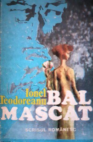 Ionel Teodoreanu Bal mascat