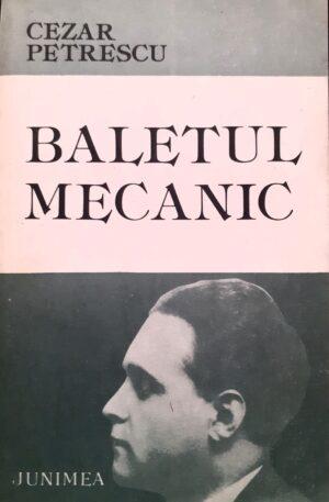 Cezar Petrescu Baletul mecanic