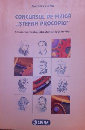 Iulian Leahu Concursul de fizica Stefan Procopiu