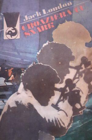 Jack London Croaziera cu Snark
