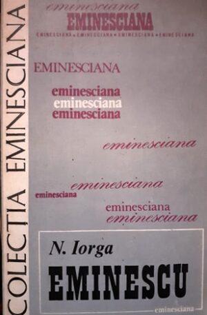N. Iorga Eminescu