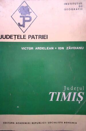 Victor Ardelean, Ion Zavoianu Judetul Timis