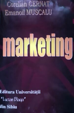Corelian Cernat, Emanoil Muscalu Marketing
