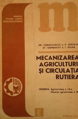 Mecanizarea agriculturii si circulatia rutiera