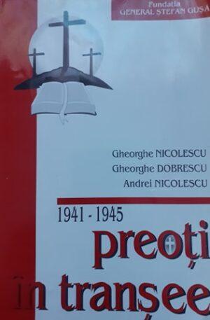 Gheorghe Nicolescu, Gheorghe Dobrescu, Andrei Nicolescu Preoti in transee