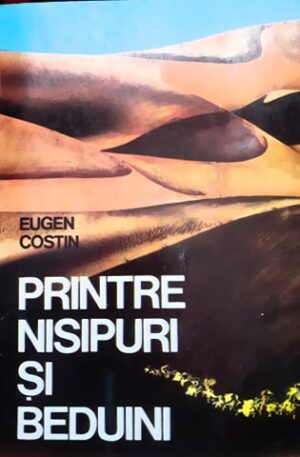Eugen Costin Printre nisipuri si beduini