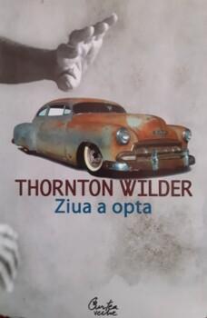 Thornton Wilder Ziua a opta