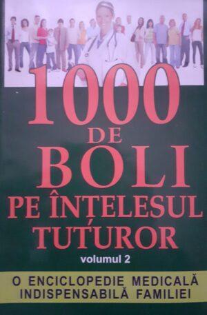 1000 de boli pe intelesul tuturor, vol. 2