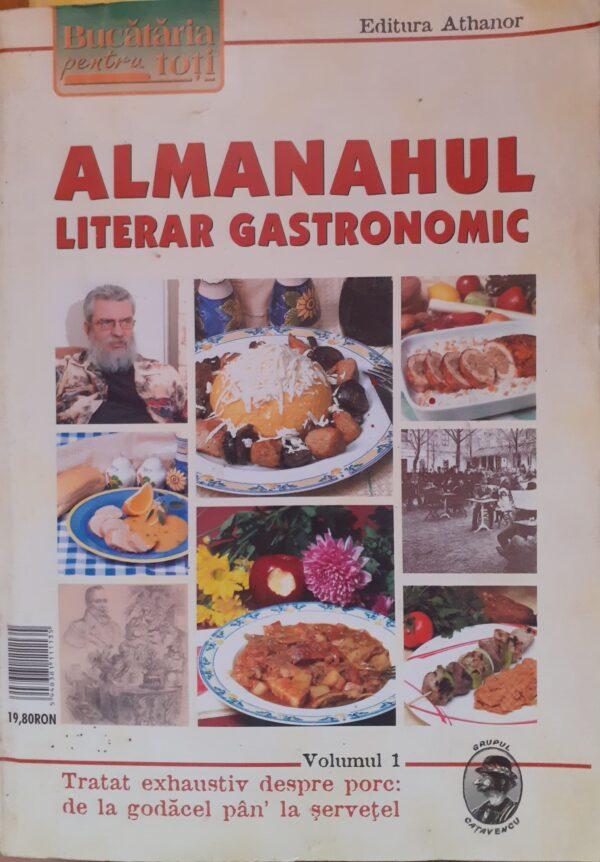 Almanahul literar gastronomic, vol. 1