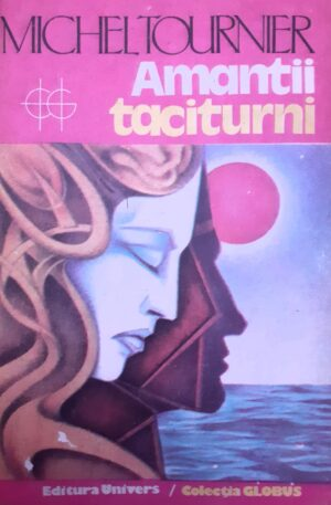 Michel Tournier Amantii taciturni
