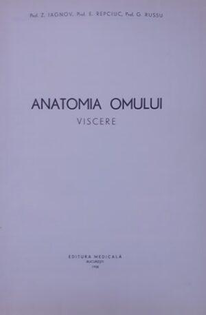 Z. Iagnov, E. Repciuc, G. Russu Anatomia omului (Viscere)