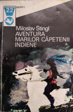 aventura marilor capetene indiene