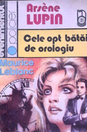Arsene Lupin Cele opt batai de orologiu