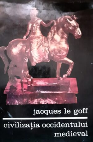 Jacques Le Golf Civilizatia occidentului medieval