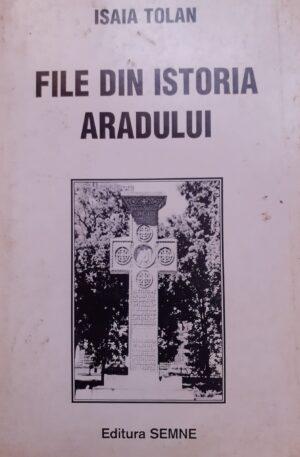 Isaia Tolan File din istoria Aradului