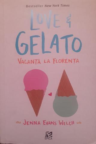 Love & Gelato. Vacanta la Florenta