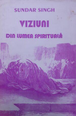 Sundar Singh Viziuni din lumea spirituala
