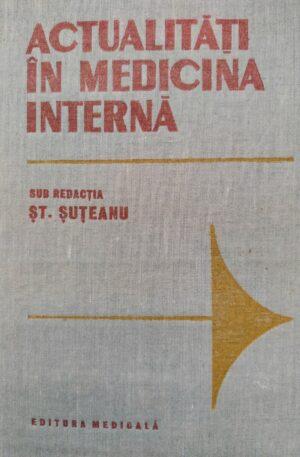 St. Suteanu Actualitati in medicina interna
