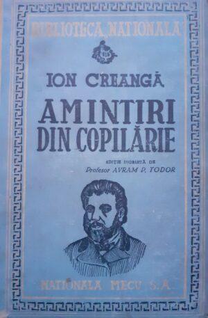 Ion Creanga Amintiri din copilarie. Editia a treia