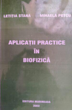 Letitia Stana, Mihaela Petcu Aplicatii practice in biofizica