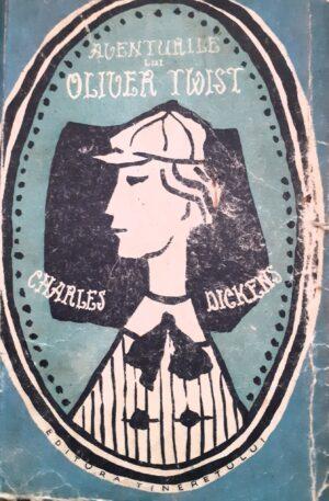 Charles Dickens Aventurile lui Oliver Twist, vol. 1