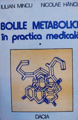 Iulian Mincu, Nicolae Hancu Bolile metabolice in practica medicala