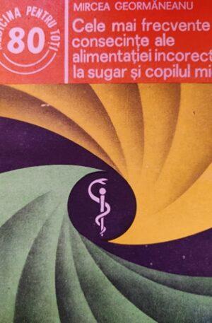 Cele mai frecvente consecinte ale alimentatiei incorecte la sugar si la copilul mic