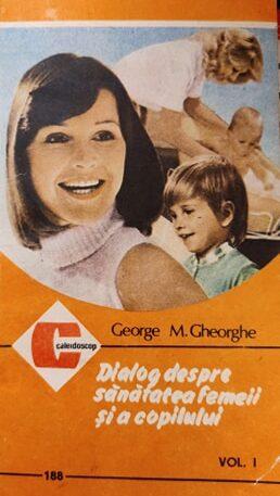 Dialog despre sanatatea femeii si a copilului, vol. 1
