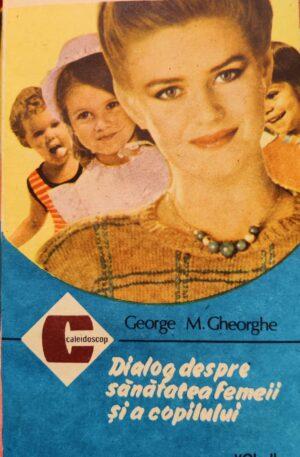 Dialog despre sanatatea femeii si a copilului, vol. 2