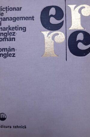 Dictionar de management si marketing englez-roman, roman-englez