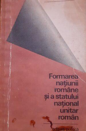 Formarea natiunii romane si a statului unitar roman