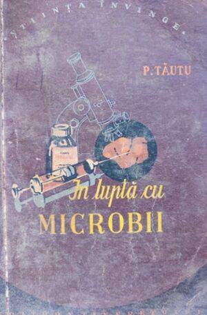 in lupta cu microbii