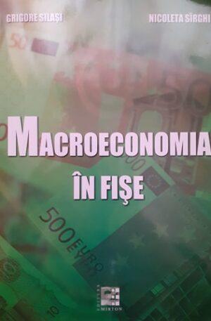 Grigore Silasi, Nicoleta Sirghi Macroeconomia in fise