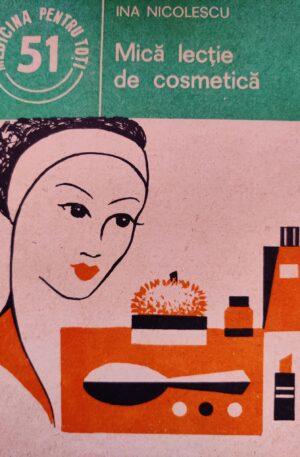 Ina NicolescuMica lectie de cosmetica