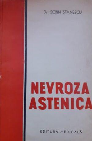 Sorin Stanescu Nevroza astenica