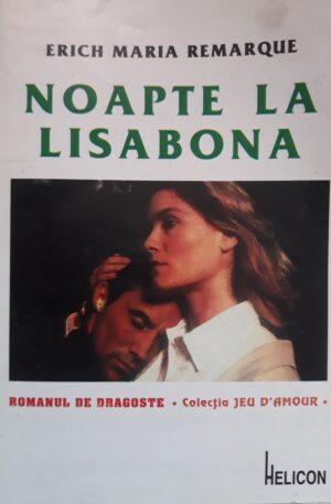 Erich Maria Remarque Noapte la Lisabona