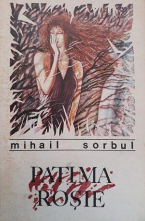 Mihail Sorbul Patima rosie