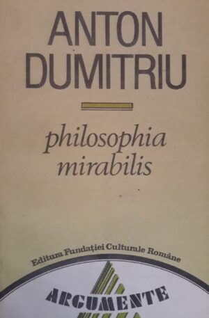 Anton Dumitriu Philosophia Mirabilis