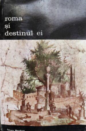 roma si destinul ei