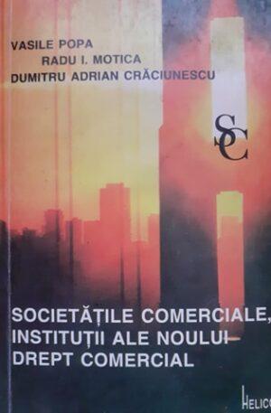 Societatile comerciale, institutii ale noului drept comercial