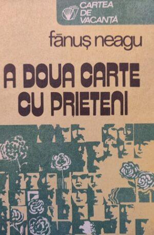 Fanus Neagu A doua carte cu prieteni
