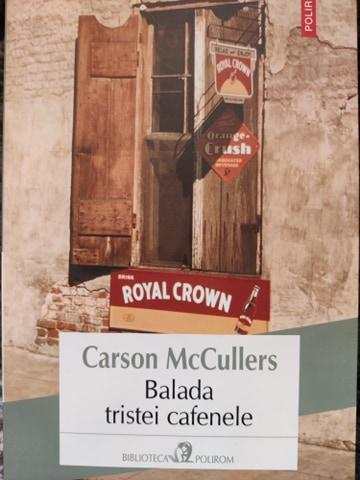 Carson McCullers Balada tristei cafenele