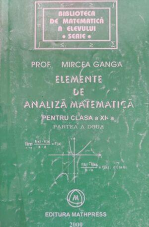 Elemente de analiza matematica pentru clasa a XI-a, partea a doua