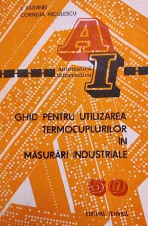 Ghid pentru utilizarea termocuplurilor in masurari industriale