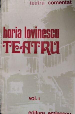 Horia Lovinescu - Teatru, vol. 1