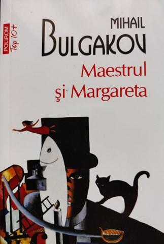 Mihail Bulgakov Maestrul si Margareta