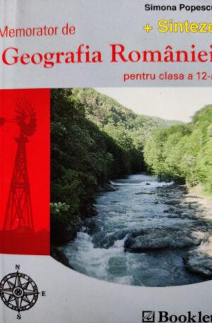 Memorator de geografia Romaniei pentru clasa a 12-a