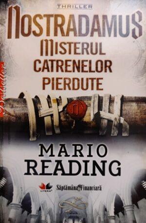 Mario Reading Nostradamus. Misterul catrenelor pierdute