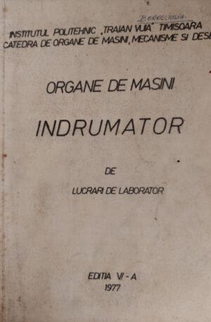 Organe de masini. Indrumator de lucrari de laborator