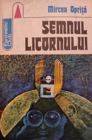 Mircea Oprita Semnul licornului